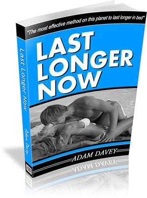 Last Longer Now By Adam Davey